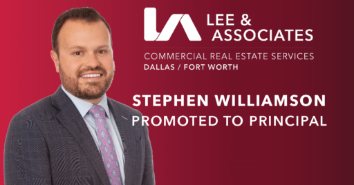 Lee & Associates Dallas Fort Worth Promotes Stephen Williamson, Industrial Commercial Real Estate broker, to Principal