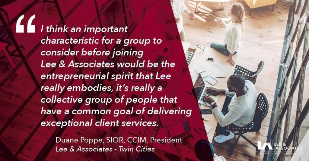 Commercial Real Estate Career Quote - Duane Poppe, President, Lee & Associates Twin Cities