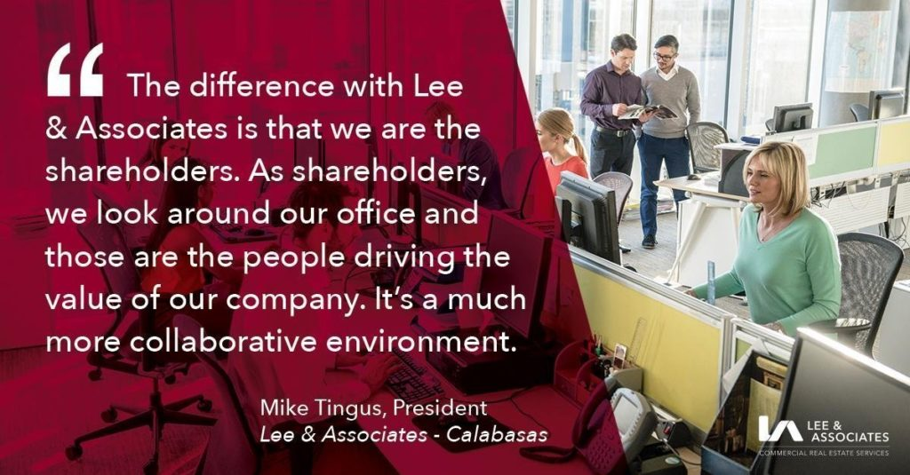 Commercial Real Estate Career Quote - Mike Tingus, President, Lee & Associates Calabasas