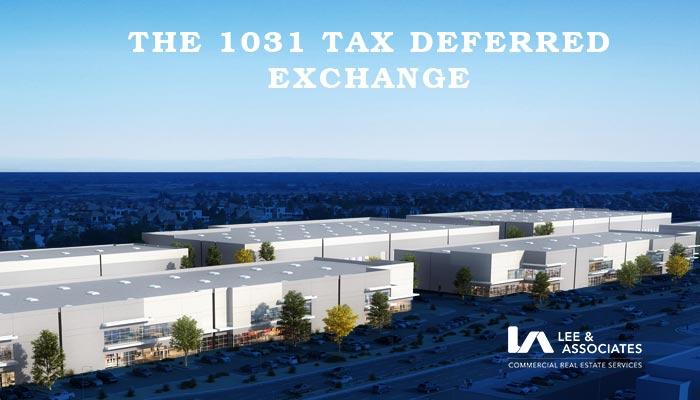 1031 Tax Deferred Exchange