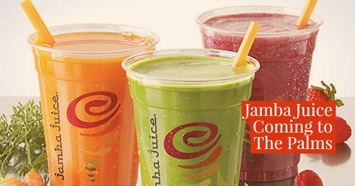 Jamba Juice Signs Lease At The Palms Palm Desert Lee